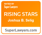 Joshua B. Selig Super Lawyers